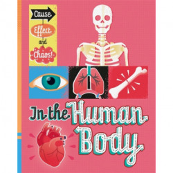 Cause, Effect and Chaos!: In the Human Body
