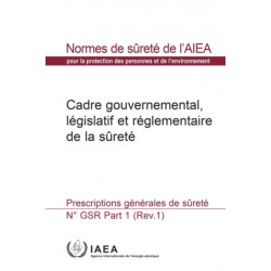 Governmental, Legal and Regulatory Framework for Safety: General Safety Requirements