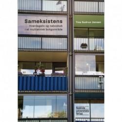 Sameksistens: Hverdagsliv og naboskab i et multietnisk boligområde
