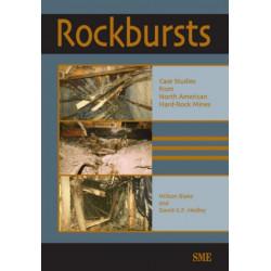 Rockbursts: Case Studies from North American Hard-Rock Mines