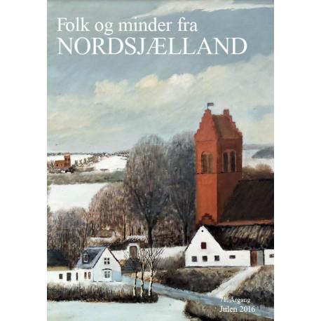 Folk og minder fra Nordsjælland (2016 (71. årgang))
