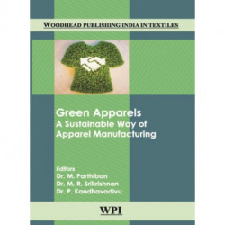 Green Apparels: A Sustainable Way of Apparel Manufacturing