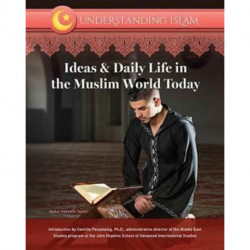 Ideas and Daily Life in the Muslim World Today