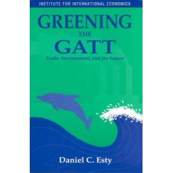 Greening the GATT - Trade, Environment, and the Future