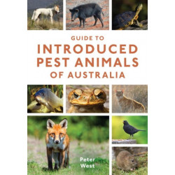 Guide to Introduced Pest Animals of Australia