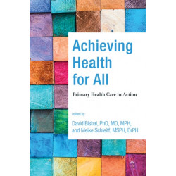 Achieving Health for All: Primary Health Care in Action