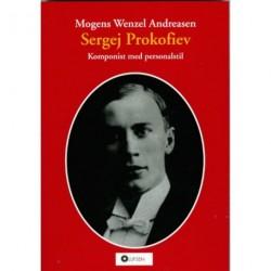 Sergej Prokofiev: Komponist med personalstil