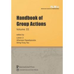 Handbook of Group Actions, Volume III