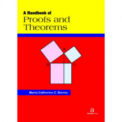 A Handbook of Proofs and Theorems