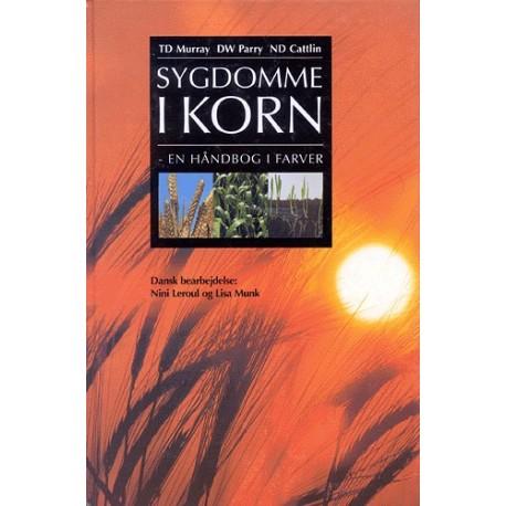 Sygdomme i korn: en håndbog i farver