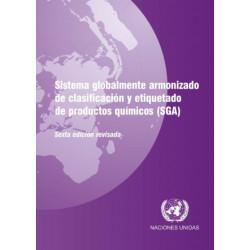 Sistema Globalmente Armonizado de Clasificacion y Etiquetado de Productos Quemicos (SGA)