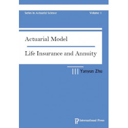 Actuarial Model: Life Insurance and Annuity