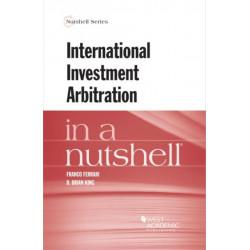 International Investment Arbitration in a Nutshell