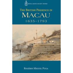 The British Presence in Macau, 1635-1793