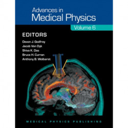 Advances in Medical Physics 2016: Volume 6