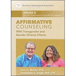 Affirmative Counseling With Transgender and Gender Diverse Clients