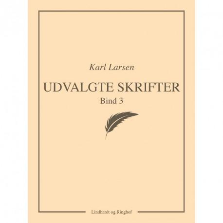 Udvalgte skrifter, Bind 3