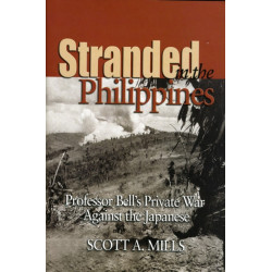 Stranded in the Philippines: Prof. Bell's Private War Against Japan