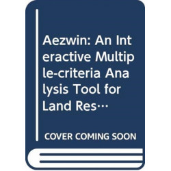 AEZWIN: An Interactive Multiple-Criteria Analysis Tool for Land Resources Appraisal