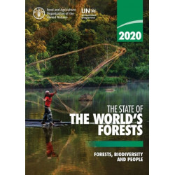 The state of the world's forests 2020: forestry, biodiversity and people