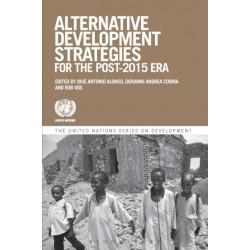 Alternative Development Strategies for the Post-2015 Era (The United Nations Series on Development)
