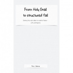 From Holy Grail to structured fail