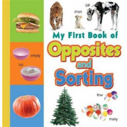 My First Book of Opposites & Sorting