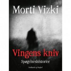 Vingens kniv: Spøgelseshistorier