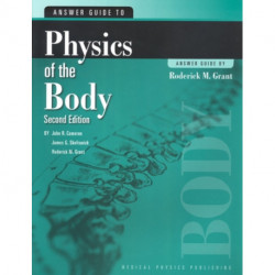 Answer Guide to Physics of the Body
