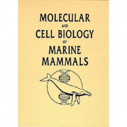 Molecular and Cell Biology of Marine Mammals
