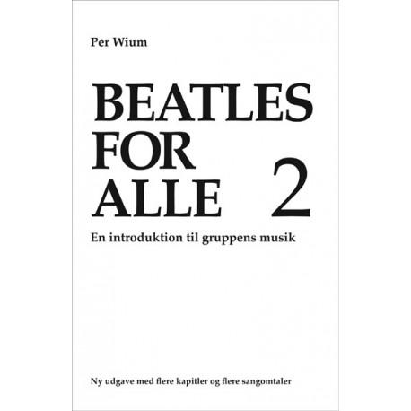 Beatles for alle 2: En introduktion til gruppens musik