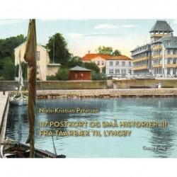 117 postkort og små historier III - fra Taarbæk til Lyngby: Fra Taarbæk til Lyngby
