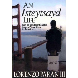 An Isteytsayd Life: Not-So-Random Thoughts from a Pinoy Living in America