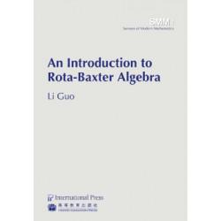 An Introduction to Rota-Baxter Algebra
