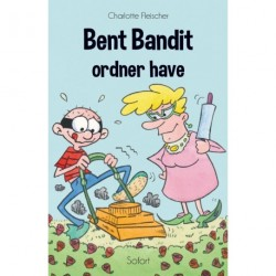 Bent Bandit #10: Bent Bandit ordner have