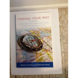 Finding Your Way: Navigational Tools for International Student and Scholar Advisers