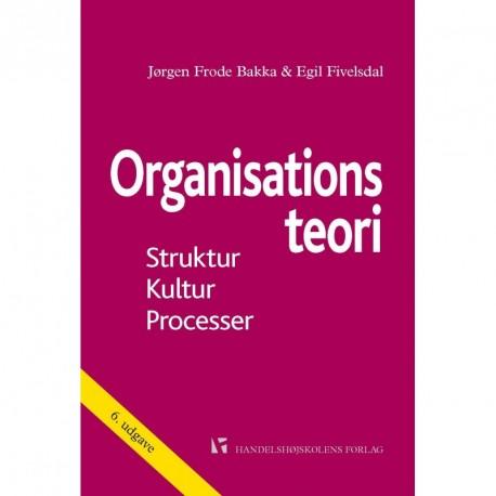 Organisationsteori: Struktur, Kultur, Processer