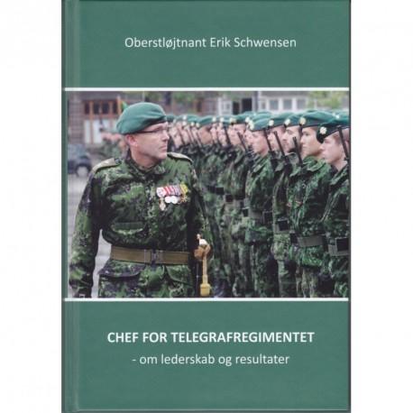 Chef for Telegrafregimentet: om lederskab og resultater