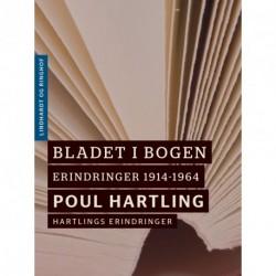 Bladet i bogen: Erindringer 1914-1964