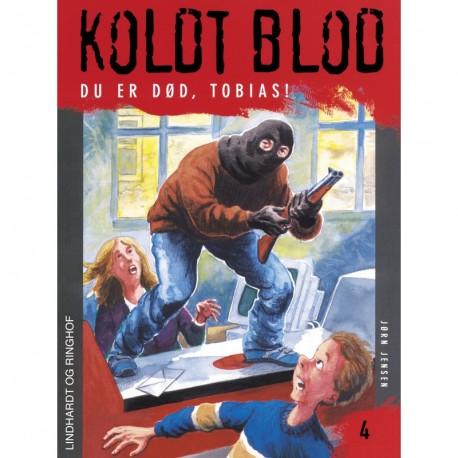 Koldt blod 4 - Du er død, Tobias