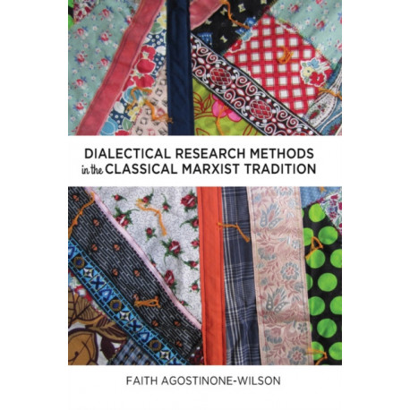 Dialectical Research Methods in the Classical Marxist Tradition