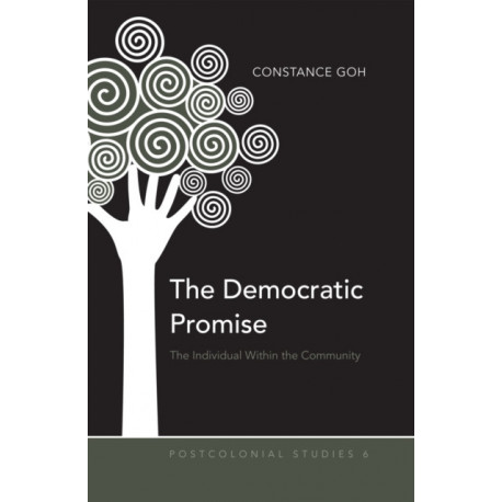 The Democratic Promise: The Individual Within the Community