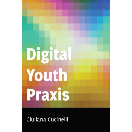 Digital Youth Praxis