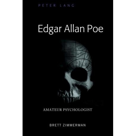 Edgar Allan Poe: Amateur Psychologist
