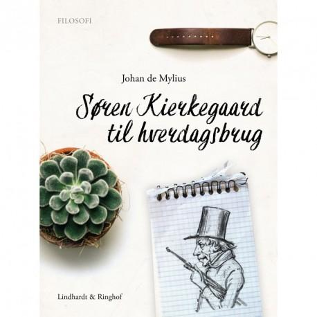 Søren Kierkegaard til hverdagsbrug