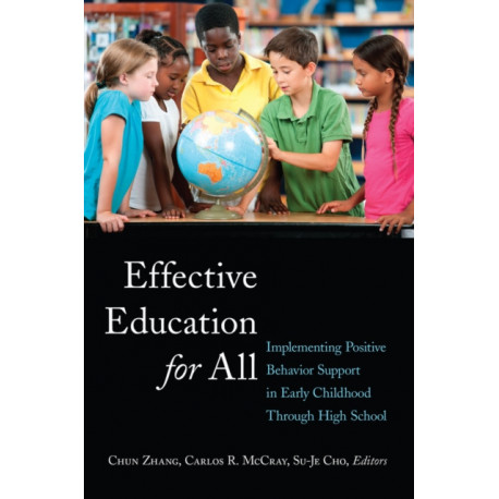 Effective Education for All: Implementing Positive Behavior Support in Early Childhood Through High School