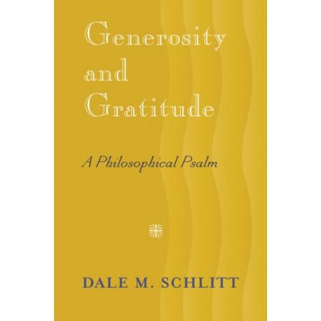 Generosity and Gratitude: A Philosophical Psalm