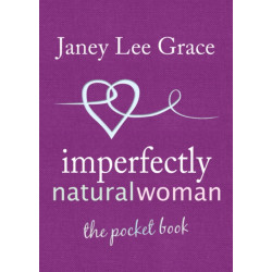 Imperfectly Natural Woman: The Pocket Book