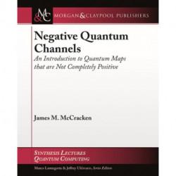 Negative Quantum Channels