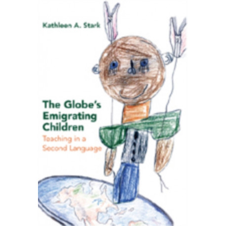 The Globe's Emigrating Children: Teaching in a Second Language